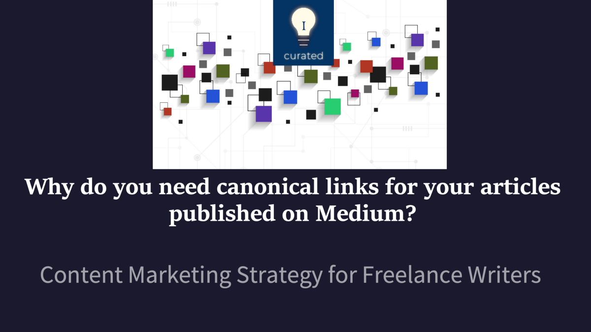 Why do you need canonical links for your articles published on Medium? By Dr Mehmet Yildiz—Owner and Chief Editor of ILLUMINATION Integrated Publications on Medium—https://digitalmehmet.com